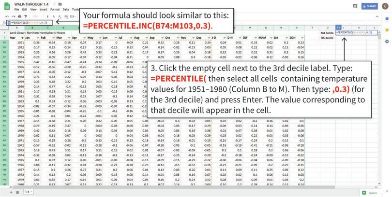 Use PERCENTILE to get the value for the 3rd decile : The PERCENTILE function will find the value corresponding to the chosen percentile in the cells you selected. The value 0.3 refers to the 30th percentile, also known as the 3rd decile.