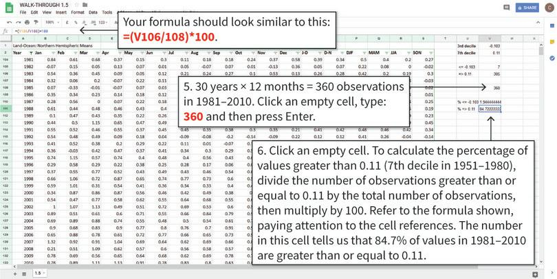 Use the numbers obtained to calculate percentages : COUNTIF gives us numbers, but to convert these into percentages we need to divide the numbers from COUNTIF by the total number of observations. Note: The values you get may be slightly different to those shown here if you are using the latest data.