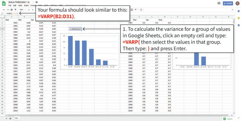 Calculating and interpreting the variance : The formula shown calculates the variance of the real temperature data. As expected, it is much larger than the variance of the made up data.