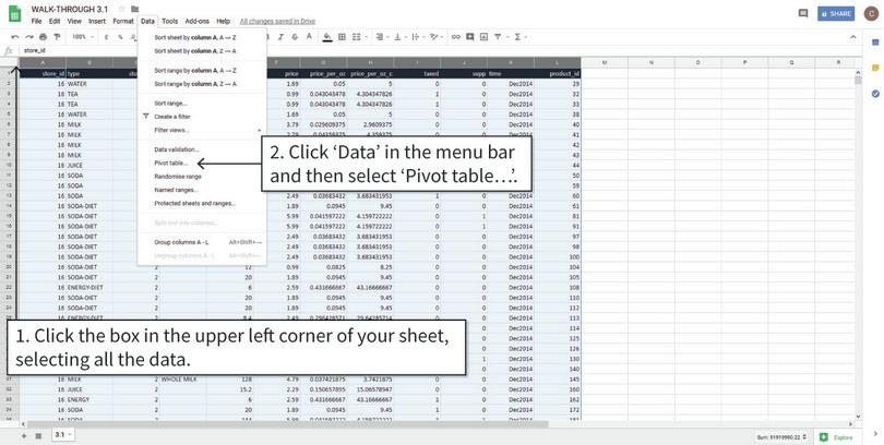 Insert a blank pivot table : After step 2, a new sheet named 'Pivot Table' will appear.