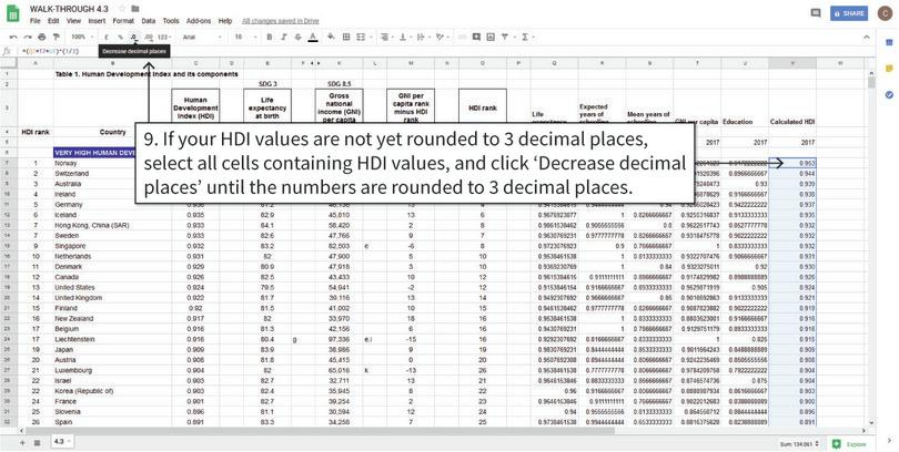 Round the calculated values to 3 decimal places : To make the HDI values easier to read, we will round them to 3 decimal places, as was done in Column C.