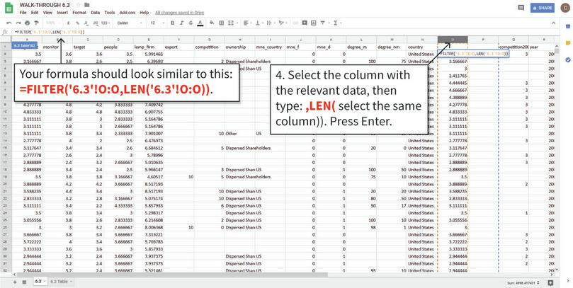 Filter the data : We previously used the IF function to create new columns (O and P) that only contain data for the US and Chile, respectively (walk-through 6.1 explains how to use the IF function). We can then use the FILTER function to select cells in those columns that contain values (i.e. are not empty).